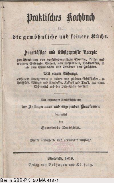 Henriette Davidis Praktisches Kochbuch Für Die Gewöhnliche Und Feinere Küche | Deutsches Textarchiv Davidis Henriette Praktisches Kochbuch Fur