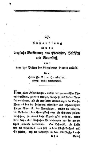 Humboldt, Alexander von: Abhandlung über die dreyfache Verbindung aus Phosphor, Stickstoff und Sauerstoff, oder über das Daseyn der Phosphures dazote oxidés. In: Allgemeines Journal der Chemie, Bd. 1 (1798), S. 573-589.