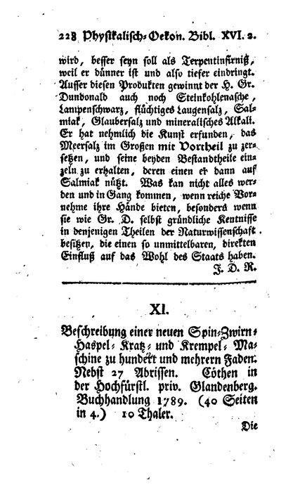 Humboldt, Alexander von: Beschreibung einer neuen Spin-[,] Zwirn-[,] Haspel-[,] Kratz- und Krempel-Maschine zu hundert und mehrern Faden. In: Physikalisch-ökonomische Bibliothek, Bd. 16, St. 2 (1790), S. 228-244.