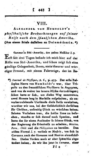Humboldt, Alexander von: Alexander von Humboldts physikalische Beobachtungen auf seiner Reise nach dem spanischen Amerika. Aus einem Brief desselben an Delametherie. In: Annalen der Physik, Bd. 4 (1800), S. 443-455.