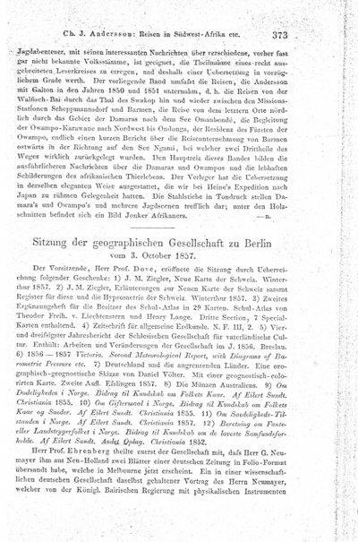 Humboldt, Alexander von: [Humboldt an Ehrenberg v. 1.10.1857, betr. 1. Humboldt-Stadt in Kansas, 2. Prof. Burmeisters Aufnahme der Cordilleren von Chile, 3. Nachrichten von Bonpland]. In: Zeitschrift für allgemeine Erdkunde, Bd. 3 (1857), S. 374-375.
