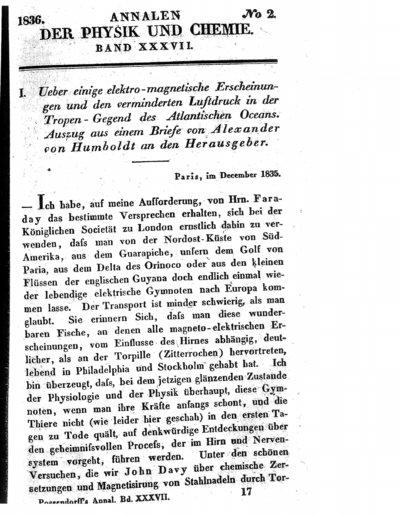 Humboldt, Alexander von: Ueber einige elektro-magnetische Erscheinungen und den verminderten Luftdruck in der Tropen-Gegend des Atlantischen Oceans. In: Annalen der Physik und Chemie, Bd. 37 (1836), S. 241-258.