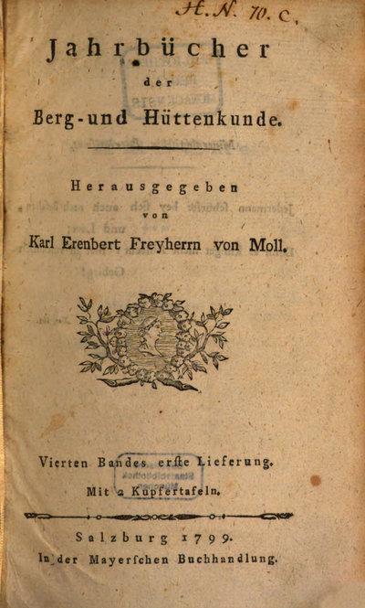 Humboldt, Alexander von: [Eudiometrische Versuche Humboldts]. In: Jahrbücher der Berg- und Hüttenkunde, Bd. 4, H. 1 (1799), S. 366-369.