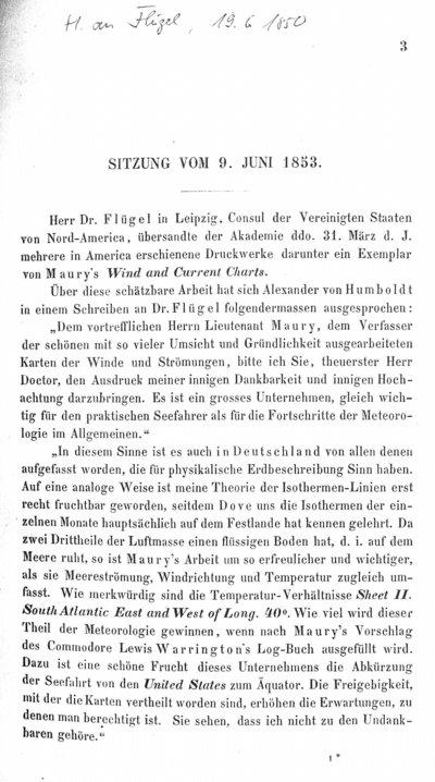 Humboldt, Alexander von: [Humboldt an Flügel]. In: Sitzungsberichte der mathematisch-naturwissenschaftlichen Classe der Kaiserlichen Akademie der Wissenschaften. Bd. 11, Jg. 1853, H. 1-4. Wien, 1854, S. 3-4.