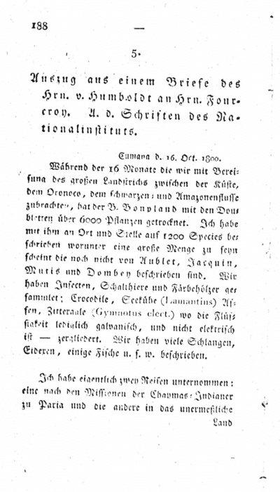 Humboldt, Alexander von: Auszug aus einem Briefe des Hrn. v. Humboldt an Hrn. Fourcroy. In: Magazin für den neuesten Zustand der Naturkunde mit Rücksicht auf die dazu gehörigen Hülfswissenschaften. Bd. 4 (1802) S. 188-195.