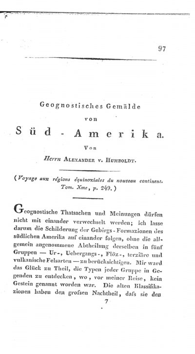 Humboldt, Alexander von: Geognostisches Gemälde von Süd-Amerika. In: Zeitschrift für Mineralogie, Bd. 2 (1826), S. 97-124 und 481-500.