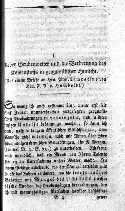 Humboldt, Alexander von: Ueber Grubenwetter und die Verbreitung des Kohlenstoffs in geognostischer Hinsicht. In: Chemische Annalen für die Freunde der Naturlehre, Arzneygelahrtheit, Haushaltungskunst und Manufakturen, Bd. 2 (1795), S. 99-119.