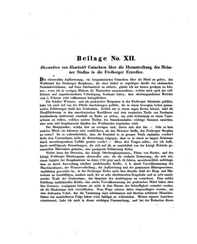 Humboldt, Alexander von: Alexanders von Humboldt Gutachten über die Herantreibung des Meissner Stollns in die Freiberger Erzrefier. In: Herder, S. A. W. Frh von: Der tiefe Meissner Erbstolln. Leipzig, 1838, S. CXIII-CXXIV.