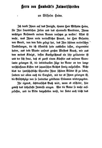 Humboldt, Alexander von: Herrn von Humboldt's Antwortschreiben an Wilhelm Heine. In: Heine, Wilhelm: Reise um die Erde nach Japan an Bord der Expeditions-Escadre unter Commodore M. C. Perry in den Jahren 1853, 1854 und 1855, unternommen im Auftrage der Regierung der Vereinigten Staaten. Bd. 1. Leipzig, 1856, S. [XI]-XII.