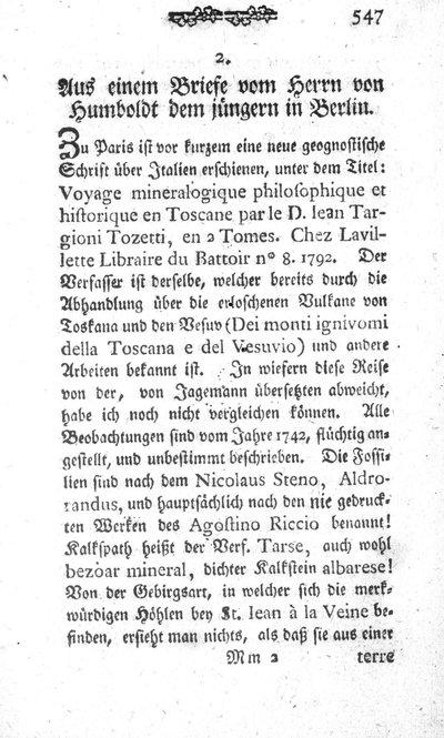 Humboldt, Alexander von: Aus einem Briefe vom Herrn von Humboldt dem jüngern in Berlin. In: Bergmännischen Journal, Jg. 5 (1792), S. 547-552.