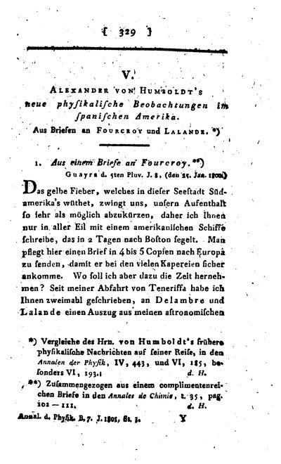 Humboldt, Alexander von: [N]eue physikalische Beobachtungen im spanischen Amerika. Aus Briefen an Fourcroy und Lalande. In: Annalen der Physik, Bd. 7, 1801, S. 335-347.