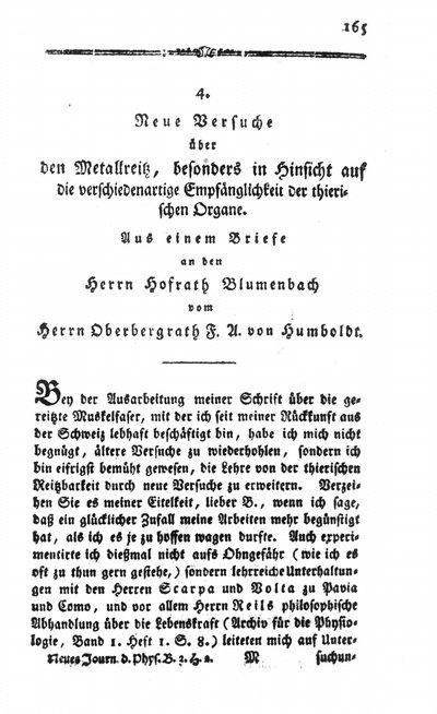 Humboldt, Alexander von: Neue Versuche über den Metallreiz, besonders in Hinsicht auf die verschiedenartige Empfänglichkeit der thierischen Organe. In: Neues Journal der Physik. Bd. 3, H. 2 (1796), S. 165-184.