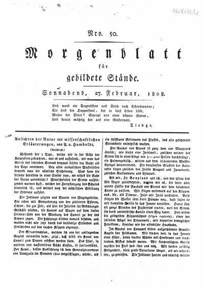 Humboldt, Alexander von: Ansichten der Natur mit wissenschaftlichen Erläuterungen. In: Morgenblatt für gebildete Stände, Nr. 50 (1808), S. 197-199.