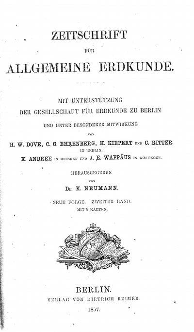 Humboldt, Alexander von: [Humboldt an Kelley]. In: Zeitschrift für allgemeine Erdkunde, Bd. 2 (1857), S. 562-563.