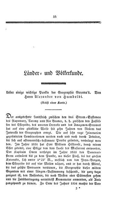 Humboldt, Alexander von: Ueber einige wichtige Punkte der Geographie Guyana's. In: Annalen der Erd-, Völker- und Staatenkunde, 5 (1837/1838), S. 35-62.