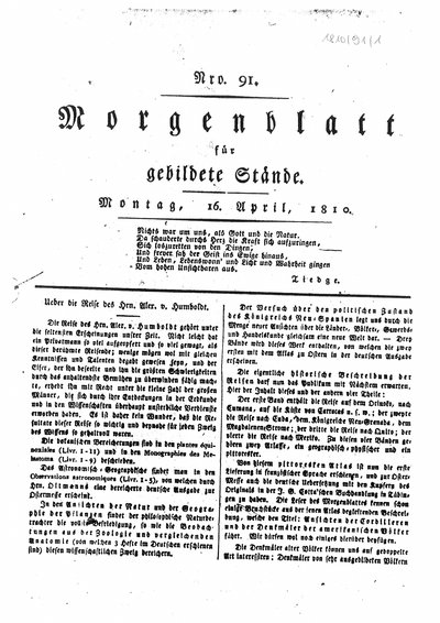 Humboldt, Alexander von: Ueber die Reise des Hrn. Alex. v. Humboldt. In: Morgenblatt für gebildete Stände, Nr. 91 (1810), S. 361-362.
