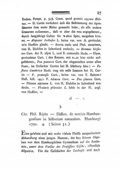 Humboldt, Alexander von: Chr. Phil. Ripke - Dissert. de meritis Hamburgensium in historiam naturalem. Hamburgi 1791. 4. (Seiten 31). In: Annalen der Botanick, St. 1 (1791), S. 87-91.