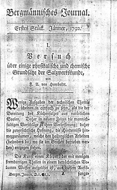 Humboldt, Alexander von: Versuch über einige physikalische und chemische Grundsätze der Salzwerkskunde. In: Bergmännisches Journal, Bd. 1 (1792), S. 1-46, 98-384.