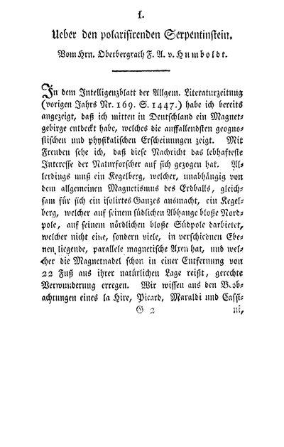 Humboldt, Alexander von: Ueber den polarisirenden Serpentinstein. In: Chemische Annalen für die Freunde der Naturlehre, Aerzneygelahrtheit, Haushaltungskunde und Manufacturen, Bd. 1, St. 2 (1797), S. 99-112.