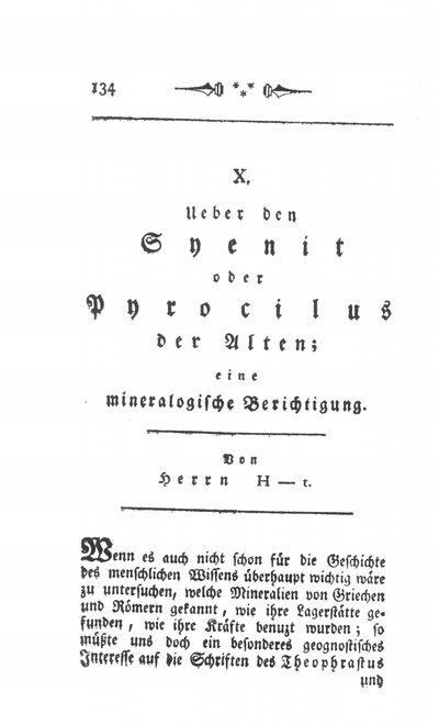 Humboldt, Alexander von: Ueber den Syenit oder Pyrocilus der Alten. In: Neue Entdeckungen und Beobachtungen aus der Physik, Naturgeschichte und Oekonomie. Bd. 1 (1791), S. 134-138.