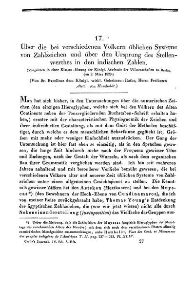 Humboldt, Alexander von: Über die bei verschiedenen Völkern üblichen Systeme von Zahlzeichen und über den Ursprung des Stellenwerthes in den indischen Zahlen. In: Journal für reine und angewandte Mathematik, Bd. 4 (1829), S. 205-231.