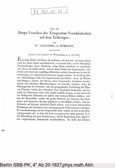 Humboldt, Alexander von: Über die Haupt-Ursachen der Temperatur-Verschiedenheit auf dem Erdkörper. In: Abhandlungen der Königlich Preussischen Akademie der Wissenschaften in Berlin. Aus dem Jahre 1827. Berlin, 1830, S. 295-316.