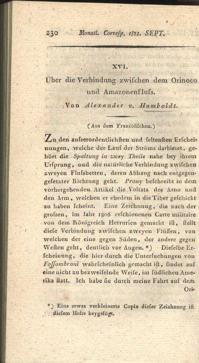 Humboldt, Alexander von: Über die Verbindung zwischen dem Orinoco und Amazonenfluss. In: Monatliche Correspondenz zur Beförderung der Erd- und Himmels-Kunde, Bd. 26 (1812), S. 230-235.