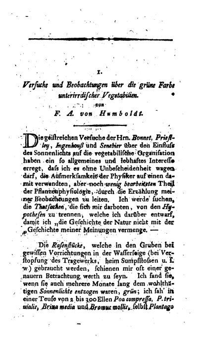 Humboldt, Alexander von: Versuche und Beobachtungen über die grüne Farbe unterirrdischer  Vegetabilien. In: Journal der Physik, Bd. 5, H. 2, (1792), S. 195-204.