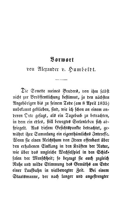 Humboldt, Alexander von: Vorwort von Alexander v. Humboldt. In: Humboldt, Wilhelm von: Sonette. Berlin, 1853, S. [III]-XVI.