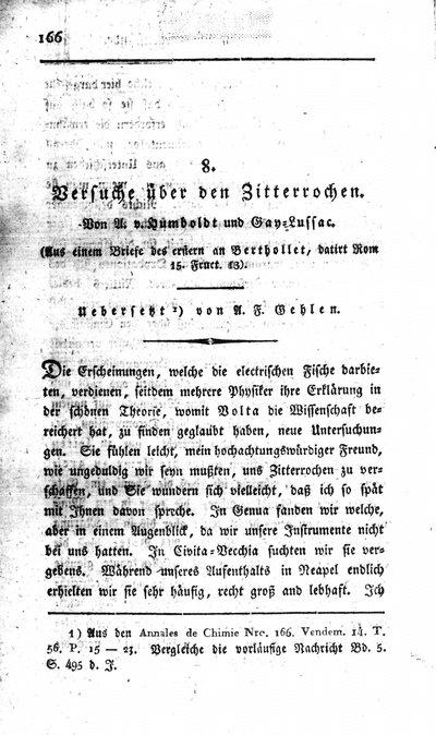 Humboldt, Alexander von: Versuche über den Zitterrochen. In: Neues allgemeines Journal der Chemie, Bd. 6, H. 2 (1805), S. 166-172.