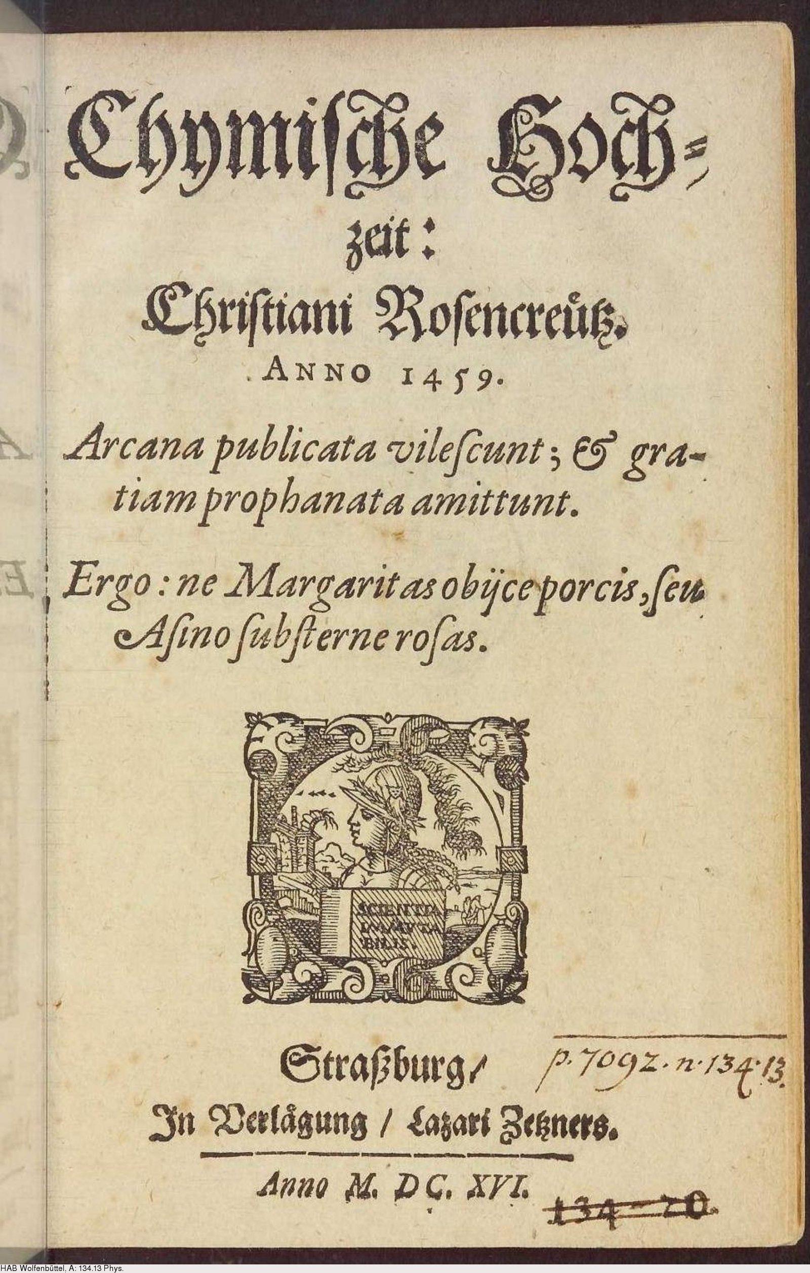 Chymische Hochzeit Christiani Rosencreutz Anno 1459