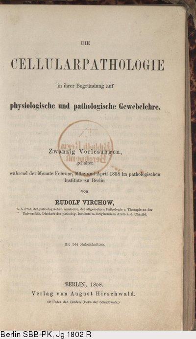 deutsches textarchiv – virchow, rudolf: die cellularpathologie in